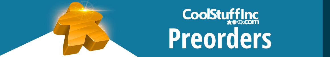 CoolStuffInc.com Preorders