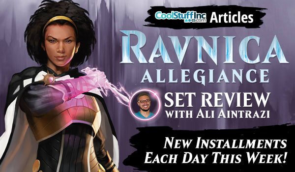 CoolStuffInc.com Articles - Ravnica Allegiance Set Review