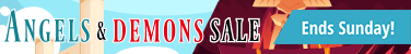 Angels and Demons Sale ends Sunday!
