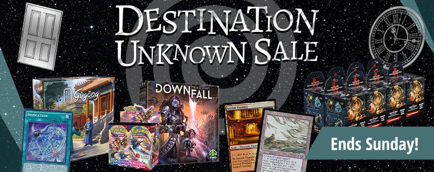 Destination Unknown Sale ends Sunday