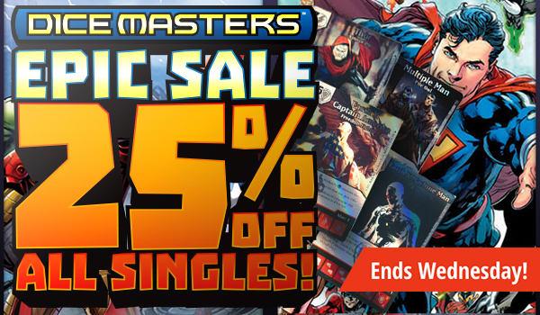 Dice Masters Epic Sale