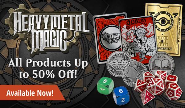 Heavy Metal Magic supplies up to 50% off until Sunday