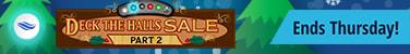 Deck The Halls Sale Part 2 ends Thursday!