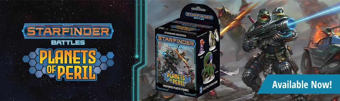 Starfinder Battles Planets of Peril available now!