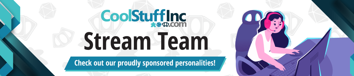 CoolStuffInc.com Stream Team: Check out our proudly sponsored personalities!