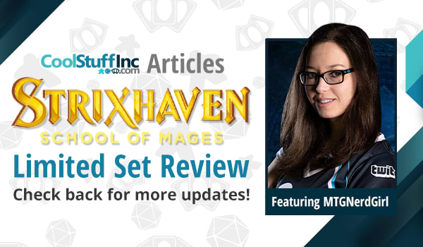 Strixhaven Limited Set Review with MTG Nerd Girl