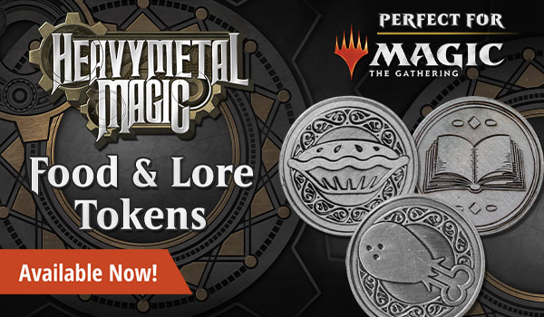 Heavy Metal Magic Food and Lore tokens available now