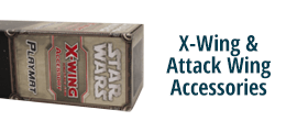 X-Wing & Attack Wing Accessories