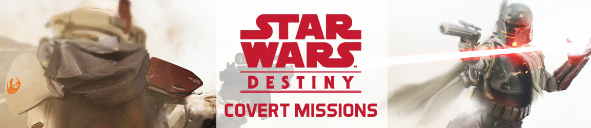 Star Wars Destiny - Covert Missions