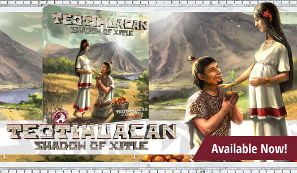 Teotihuacan: Shadow of Xitle expansion available now