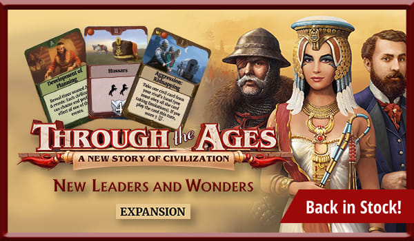 Through the Ages: New Leaders and Wonders Expansion is Back in Stock!