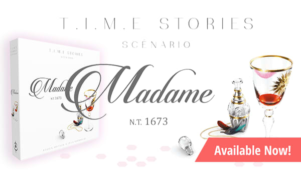 T.I.M.E. Stories - Madame Expansion