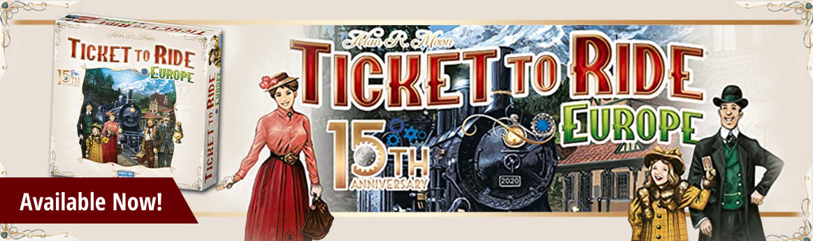 Ticket to Ride Europe 15th Anniversary Edition available now!