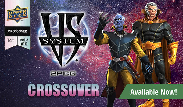 VS System 2PCG: Marvel Crossover Vol. 3, Issue 10 available now!