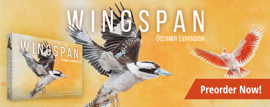 Preorder Wingspan Oceania Expansion today!