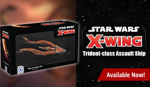 Star Wars X-Wing Trident Class Ship available now!