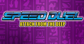 Speed Duel: Attack from the Deep