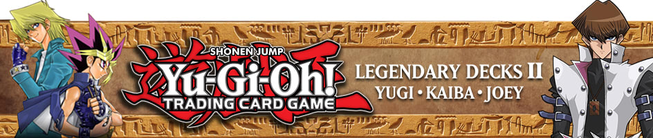 Yugioh - Legendary Decks II