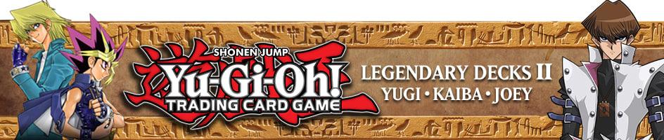 Yugioh - Legendary Decks II