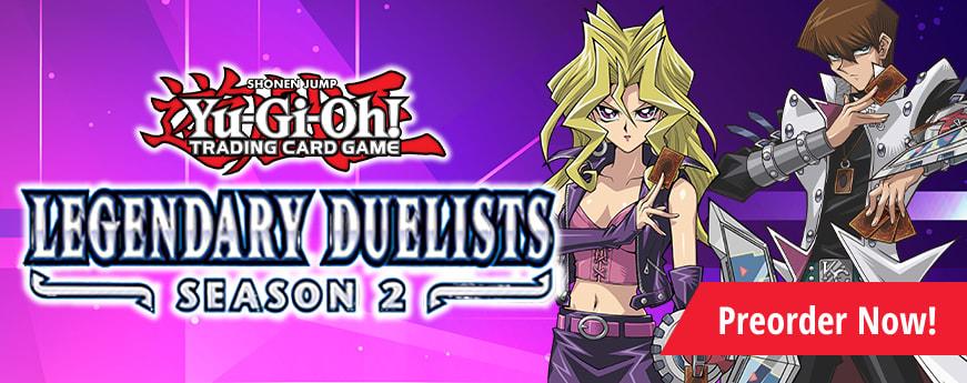 Preorder Legendary Duelist Season 2 Today!