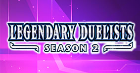 Legendary Duelist Season 2 Available Now!