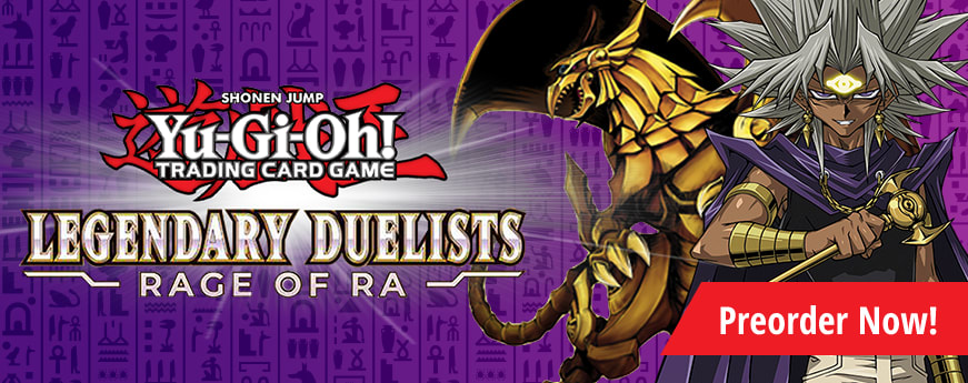 Preorder Legendary Duelists: Rage of Ra today!