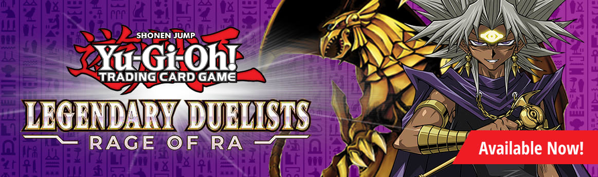 Legendary Duelists: Rage of Ra Available Now!