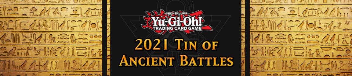 Yu-Gi-Oh! - 2021 Tin of Ancient Battles