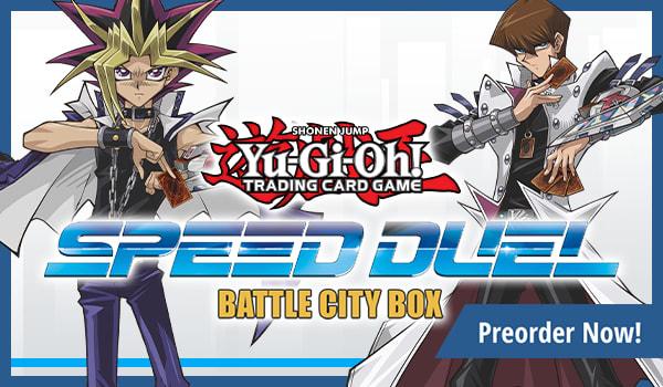 Preorder Starter Deck: Speed Duel - Battle City Box Today!