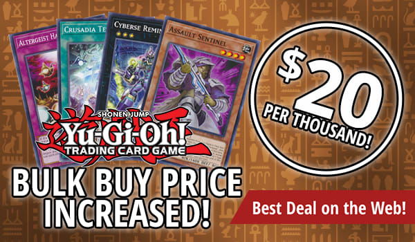 Now Paying More for Yu-Gi-Oh! Bulk