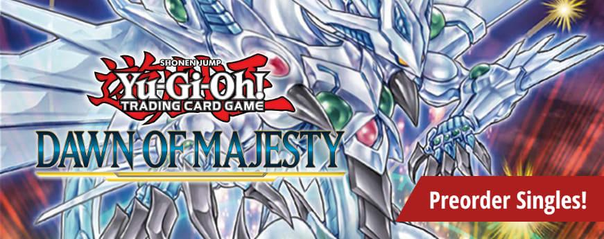 Preorder Yu-Gi-Oh Dawn of Majesty singles today!