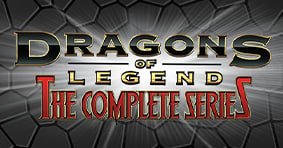 Dragons of Legend: The Complete Series Available Now!