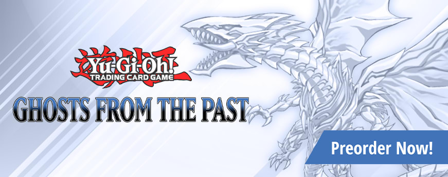 Preorder Yu-Gi-Oh Ghosts from the Past today!