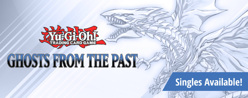 Yu-Gi-Oh Ghosts from the Past available now!