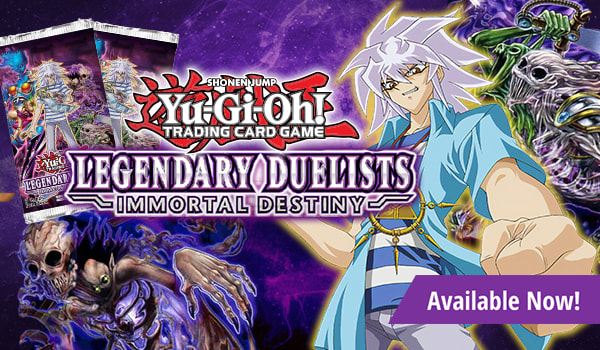 Legendary Duelists: Immortal Destiny available now