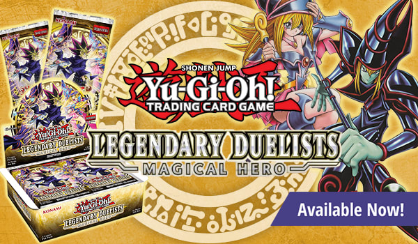 Yu-Gi-Oh! - Legendary Duelists: Magical Hero is Available Now!