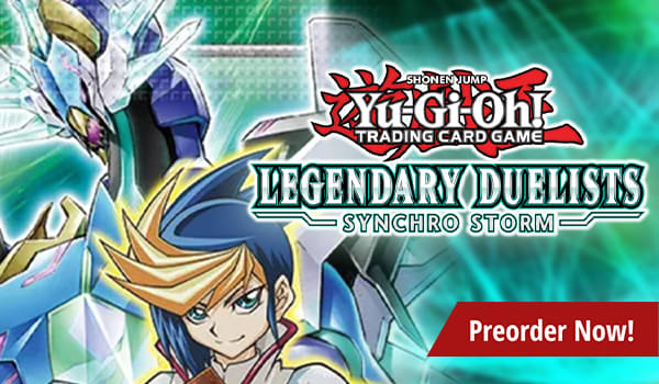 Preorder Yu-Gi-Oh Legendary Duelists Synchro Storm today!