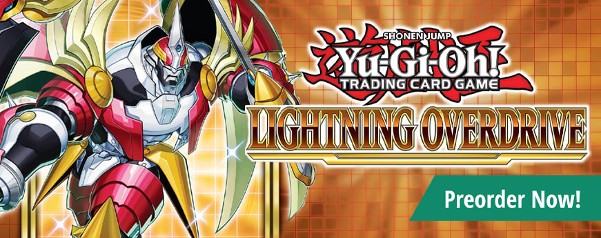 Preorder Yu-Gi-Oh Lightning Overdrive today!