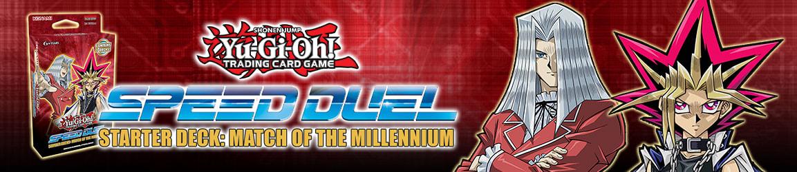 Yu-Gi-Oh! - Starter Deck: Speed Duel Match of the Millennium