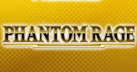Phantom Rage Available Now!