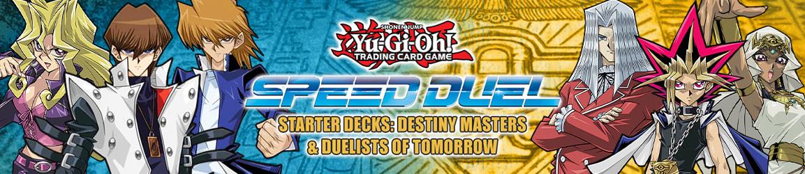 Yu-Gi-Oh! - Starter Decks: Speed Dueling