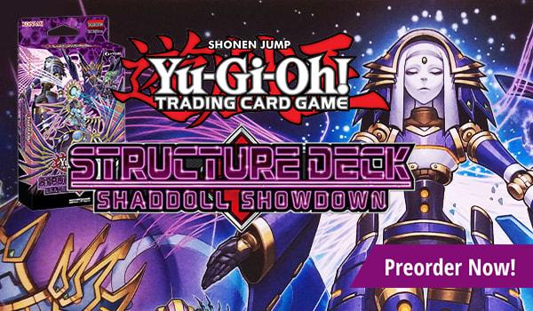 Yu-Gi-Oh! - Structure Deck: Shaddoll Showdown, Preorder Now!