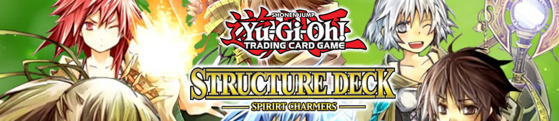 Yu-Gi-Oh! - Structure Deck Spirit Charmers