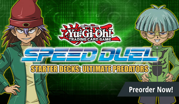 Speed Duel Starter Decks: Ultimate Predators