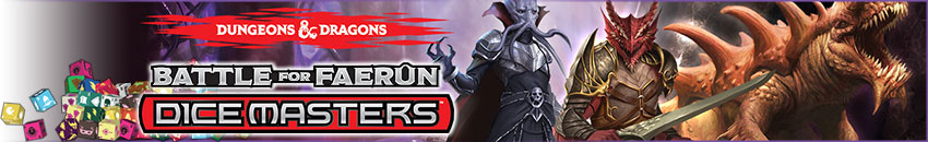 Dungeons & Dragons Dice Masters Battle for Faerun