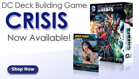 DC Crisis Deck Building Game