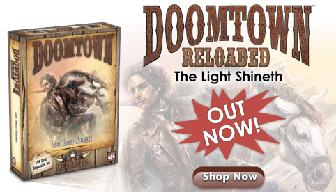Doomtown Reloaded The Light Shineth
