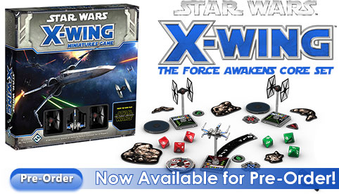 X-Wing The Force Awakens Core Set Pre-Order
