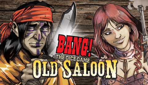 Bang the Dice Game: Old Saloon Expansion