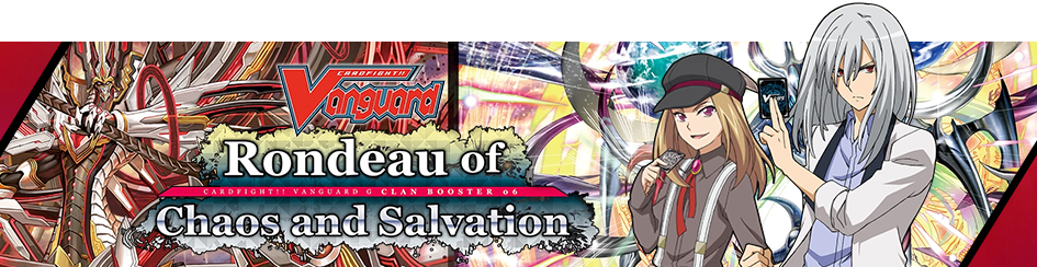 Cardfight!! Vanguard - Rondeau of Chaos and Salvation